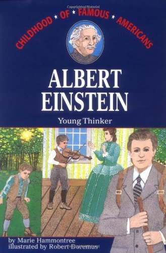 Marie Hammontree Albert Einstein Young Thinker