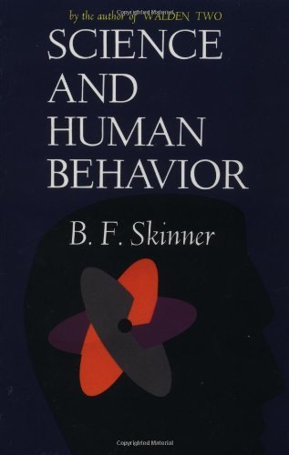 Burrhus Frederic Skinner Science And Human Behavior