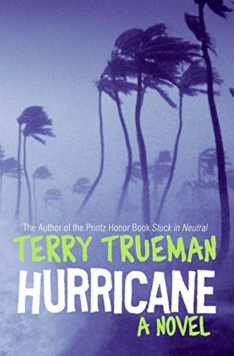 Terry Trueman Hurricane
