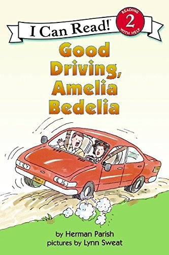 Herman Parish Good Driving Amelia Bedelia