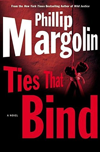 Phillip Margolin Ties That Bind (margolin Phillip)