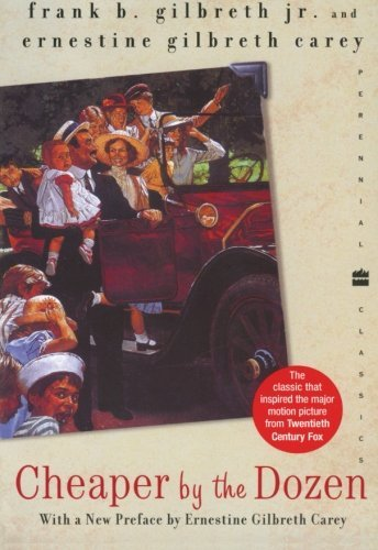 Frank B. Gilbreth Cheaper By The Dozen