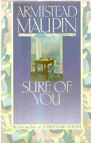 Armistead Maupin Sure Of You