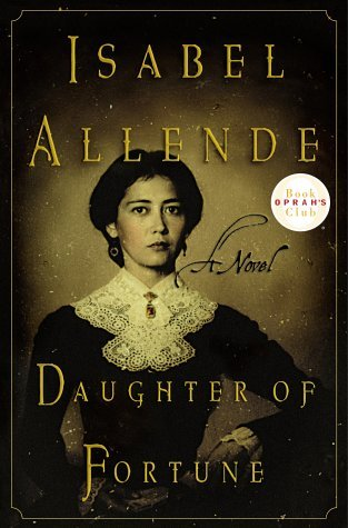 Isabel Allende Daughter Of Fortune
