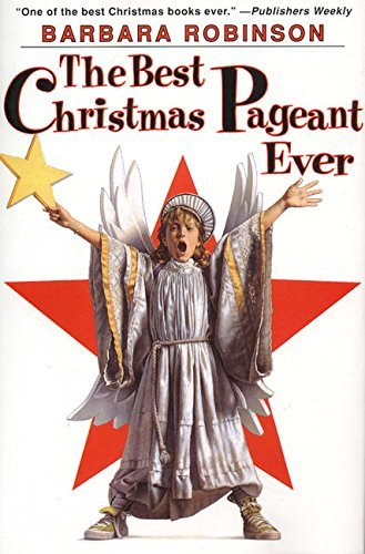 Barbara Robinson The Best Christmas Pageant Ever 0025 Edition;anniversary