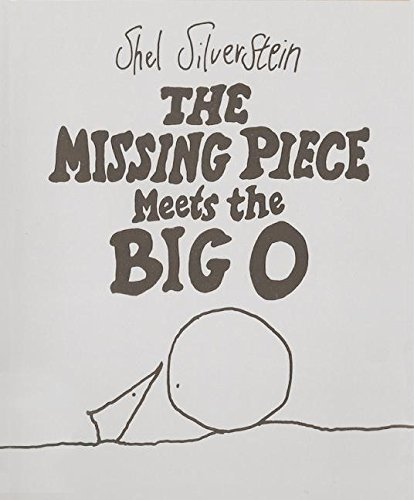 Shel Silverstein The Missing Piece Meets The Big O