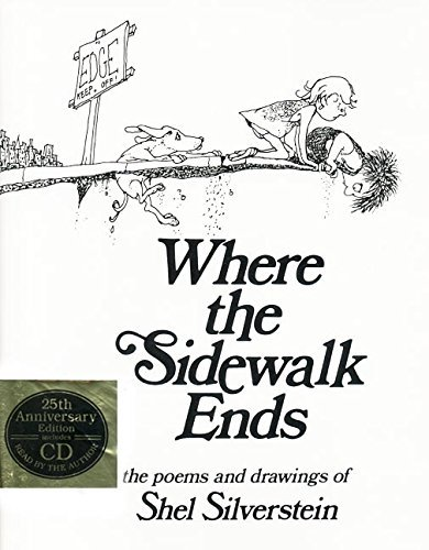 Shel Silverstein Where The Sidewalk Ends Poems And Drawings [with Cd] 0025 Edition;anniversary