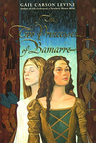Gail Carson Levine Two Princesses Of Bamarre The