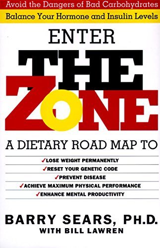 Barry Sears The Zone Revolutionary Life Plan To Put Your Body In Total