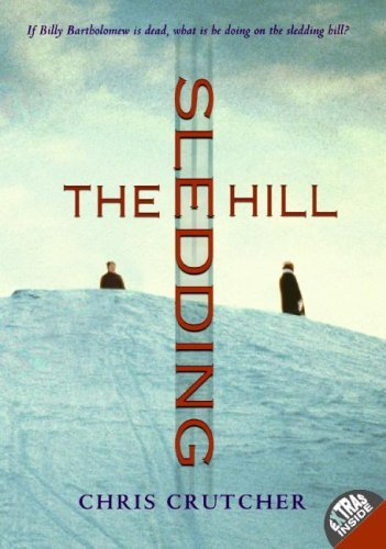 Chris Crutcher The Sledding Hill