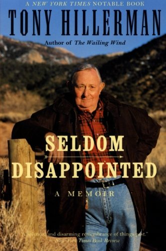 Tony Hillerman Seldom Disappointed A Memoir