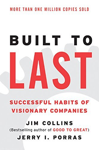 Jim Collins Built To Last Successful Habits Of Visionary Companies 0003 Edition;