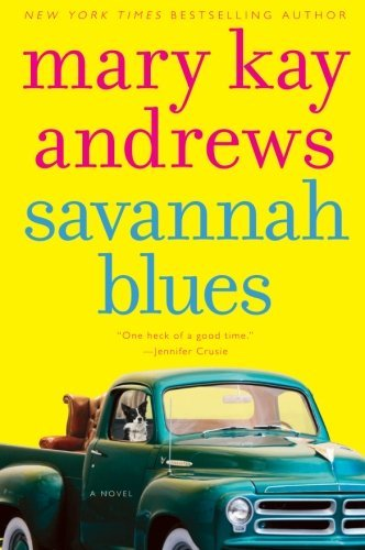 Mary Kay Andrews Savannah Blues