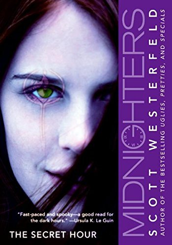 Scott Westerfeld Midnighters #1 The Secret Hour