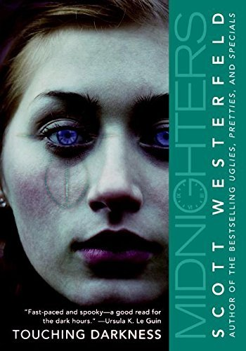 Scott Westerfeld Midnighters #2 Touching Darkness