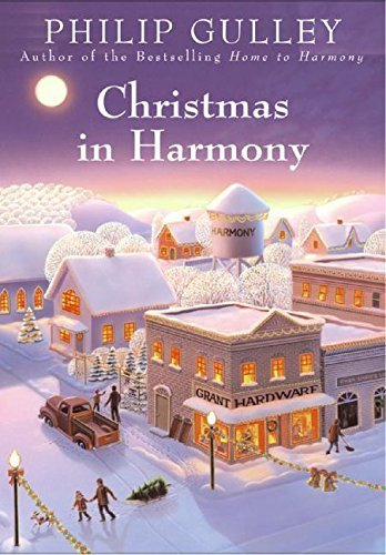 Philip Gulley Christmas In Harmony