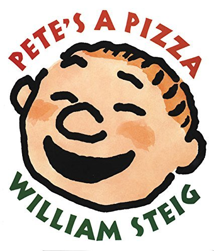 William Steig Pete's A Pizza