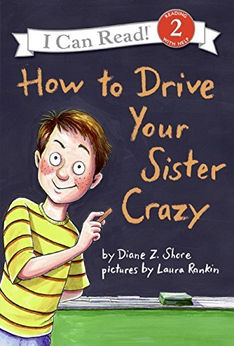 Diane Z. Shore How To Drive Your Sister Crazy