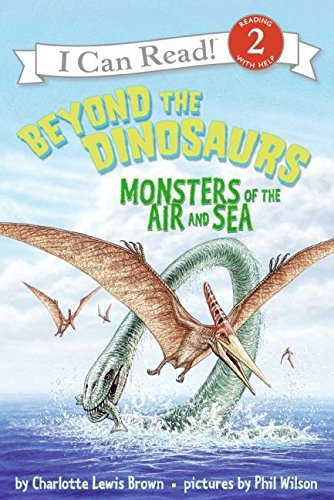 Charlotte Lewis Brown Beyond The Dinosaurs Monsters Of The Air And Sea