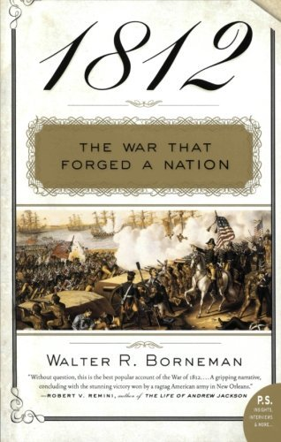 Walter R. Borneman 1812 The War That Forged A Nation