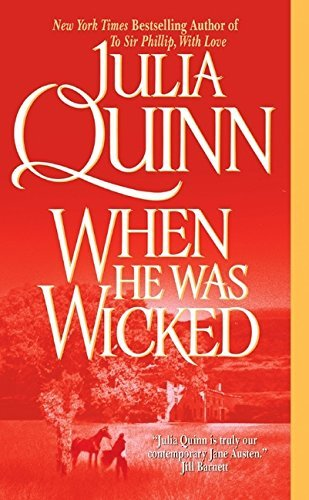 Julia Quinn When He Was Wicked