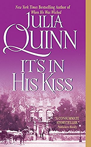 Julia Quinn It's In His Kiss