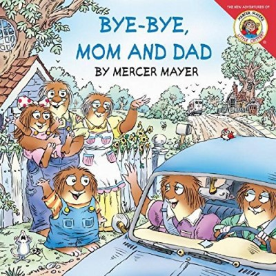 Mercer Mayer Bye Bye Mom And Dad [with Pull Out Family Tree]