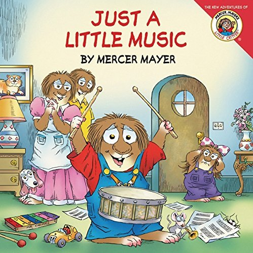 Mercer Mayer Just A Little Music