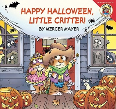 Mercer Mayer Little Critter Happy Halloween Little Critter!