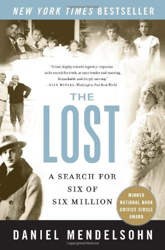 Daniel Mendelsohn The Lost A Search For Six Of Six Million