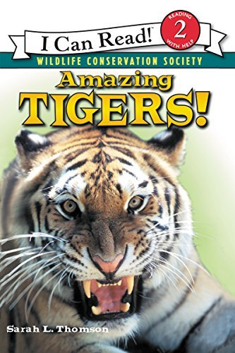 Sarah L. Thomson Amazing Tigers!
