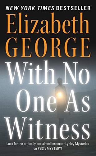Elizabeth A. George With No One As Witness