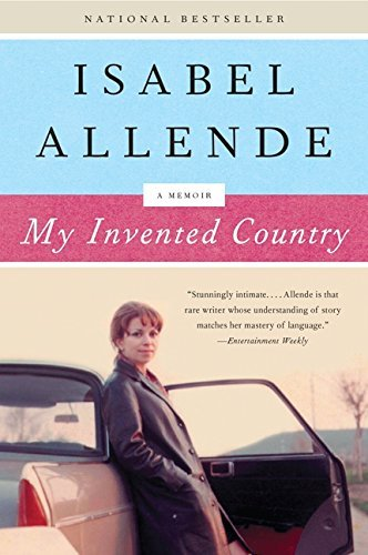 Isabel Allende My Invented Country