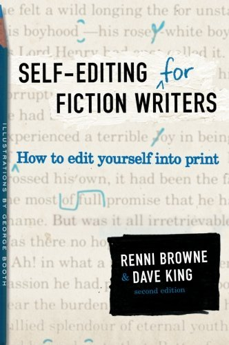 Renni Browne Self Editing For Fiction Writers Second Edition 0002 Edition;