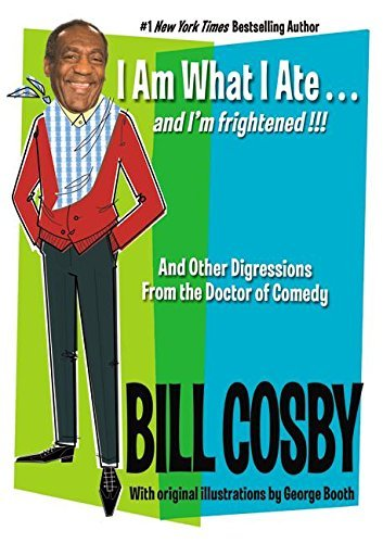 Bill Cosby I Am What I Ate...And I'm Frightened!!!