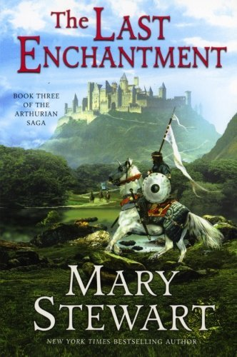 Mary Stewart The Last Enchantment