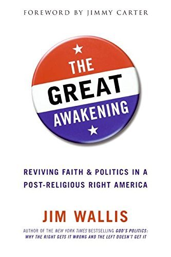 Jim Wallis The Great Awakening Reviving Faith & Politics In A Post Religious Rig