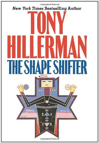 Tony Hillerman The Shape Shifter