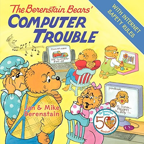 Jan Berenstain Berenstain Bears' Computer Trouble The