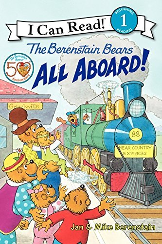 Jan Berenstain The Berenstain Bears All Aboard!