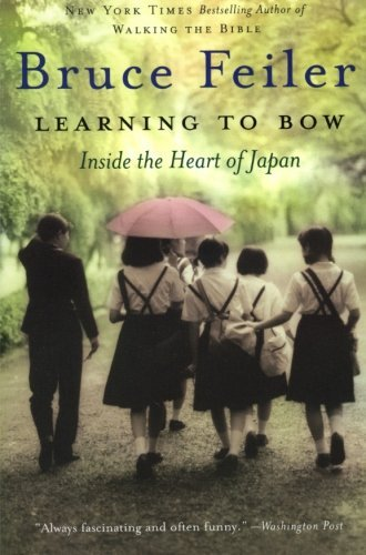 Bruce Feiler Learning To Bow Inside The Heart Of Japan