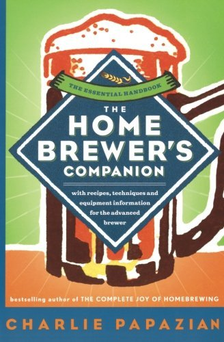 Charlie Papazian The Homebrewer's Companion
