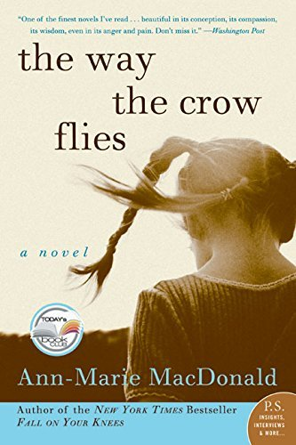 Ann Marie Macdonald The Way The Crow Flies