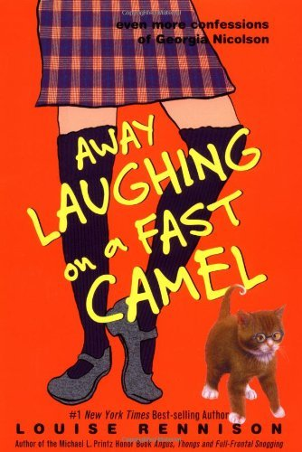 Louise Rennison Away Laughing On A Fast Camel Even More Confessio