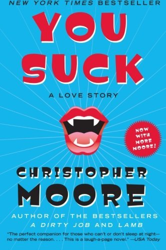 Christopher Moore You Suck A Love Story