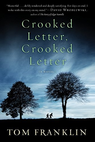 Tom Franklin Crooked Letter Crooked Letter