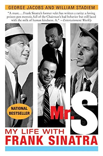 George Jacobs Mr. S My Life With Frank Sinatra