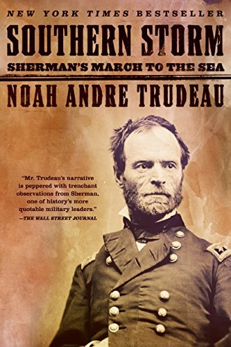 Noah Andre Trudeau Southern Storm Sherman's March To The Sea
