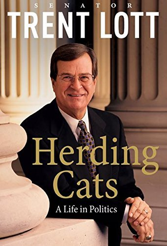 Trent Lott Herding Cats Life In Politics