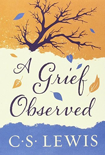 C. S. Lewis Grief Observed